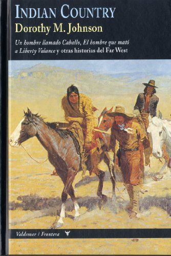 Indian Country (Frontera) por Dorothy M. Johnson