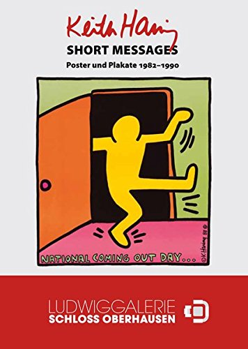 Keith Haring: Short Messages. Poster und Plakate 1982-1990 (1987 Plakat)