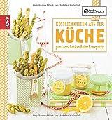 Die kreative Manufaktur - Köstlichkeiten aus der Küche: Zum Verschenken hübsch verpackt