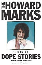 The Howard Marks Book of Dope Stories by Howard Marks (2001-08-01)