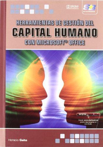 Herramientas de Gestión del Capital Humano con Microsoft Office por Horacio Gaito