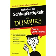 Techniken der Schlagfertigkeit für Dummies Das Pocketbuch (Fur Dummies) von Gero Teufert Ausgabe 2. Auflage (2011)