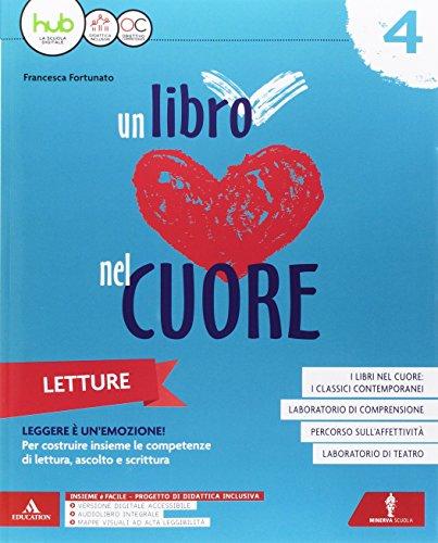 Un libro nel cuore. Letture. Per la Scuola elementare. Con e-book. Con espansione online: 1