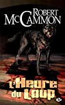 L'heure du loup par McCammon