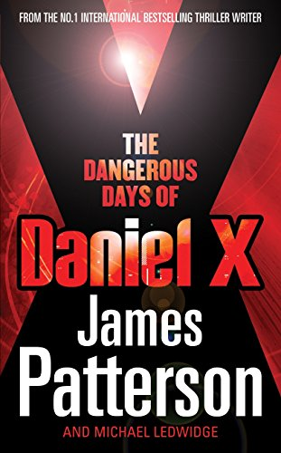 Book cover for The Dangerous Days of Daniel X