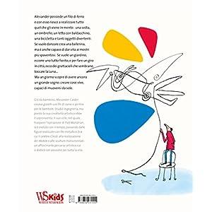 Il filo di Alexander Calder. Ediz. illustrata