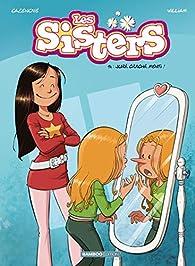 Les sisters, tome 14 : Juré, craché, menti ! par Christophe Cazenove