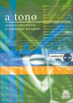 A tono: Ejercicios para mejorar el rendimiento del músico (bicolor) (Fuera de colección nº 99) de [Rosset Llobet, Jaume]