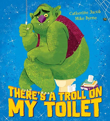 There's a Troll on my Toilet (English Edition)