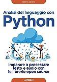 Analisi del linguaggio con Python: Imparare a processare testo e audio con le librerie open source