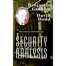 Security Analysis: The Classic 1934 Edition (Professional Finance & Investment)