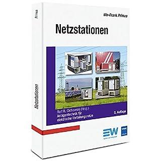 Netzstationen, 2. Auflage: Anlagentechnik für elektrische Verteilungsnetze