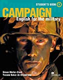 Campaign 1: Campaign: English for the military / Student's Book