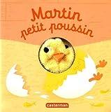 Martin petit poussin | Chétaud, Hélène. Artiste