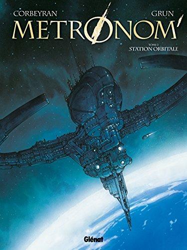 Metronom' - Tome 02: Station orbitale