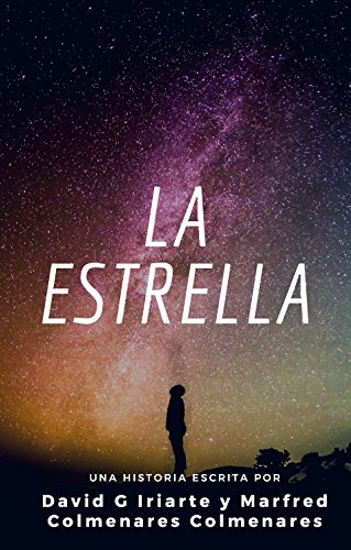 La Estrella (Spanish Edition)