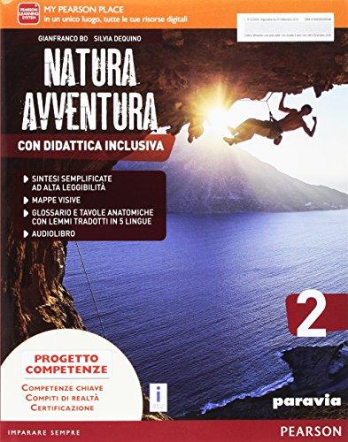 Natura avventura. Con Didattica inclusiva. Ediz. activebook. Per la Scuola media. Con e-book. Con espansione online: 2