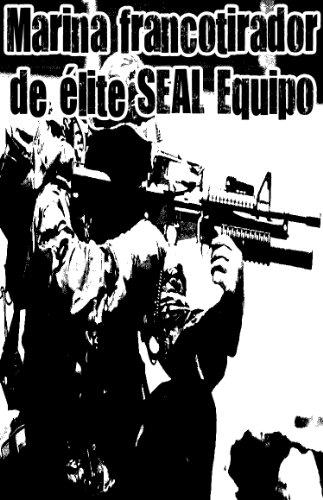 élite SEAL de la Armada de francotirador del equipo por Michael William