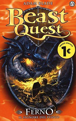 Ferno. Il signore del fuoco. Beast Quest: 1
