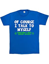 Fancy A Snuggle Of Course I Talk To Myself Sometimes I Need Expert Advise Mens T-Shirt