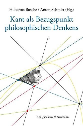 Kant als Bezugspunkt philosophischen Denkens: Festschrift für Peter Baumanns zum 75. Geburtstag