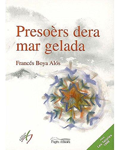 Presoèrs dera mar gelada (Lo Marraco Book 80) (Catalan Edition)