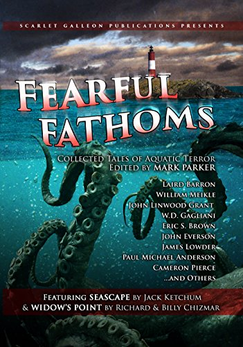 Fearful Fathoms: Collected Tales of Aquatic Terror (Vol. I - Seas & Oceans) (English Edition)