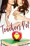 Teacher's Pet (A Sweet Lesbian Romance) (English Edition)