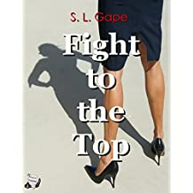 Fight to the Top (English Edition)