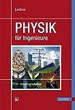 Physik für Ingenieure - Helmut Lindner