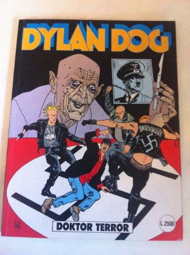 DYLAN DOG NUMERO 83 DOKTOR TERROR SERGIO BONELLI EDITORE 1993 PRIMA EDIZIONE