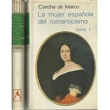 LA MUJER ESPAÑOLA DEL ROMANTICISMO (2 Tomos)
