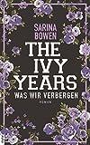 Buchinformationen und Rezensionen zu The Ivy Years - Was wir verbergen (Ivy-Years-Reihe 2) von Sarina Bowen