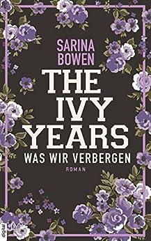 The Ivy Years - Was wir verbergen (Ivy-Years-Reihe 2)