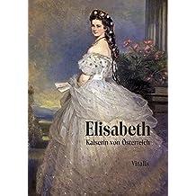 Suchergebnis Auf Amazonde Für Sissi Elisabeth Kaiserin Von