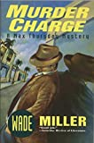 Murder Charge by Wade Miller (1993-02-01)