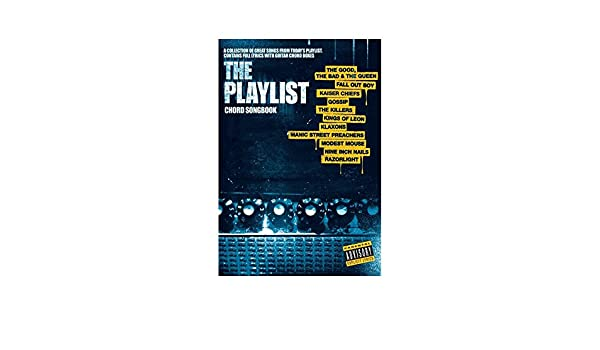 The Playlist Chord Songbook 3 Sheet Music For Lyrics Chords