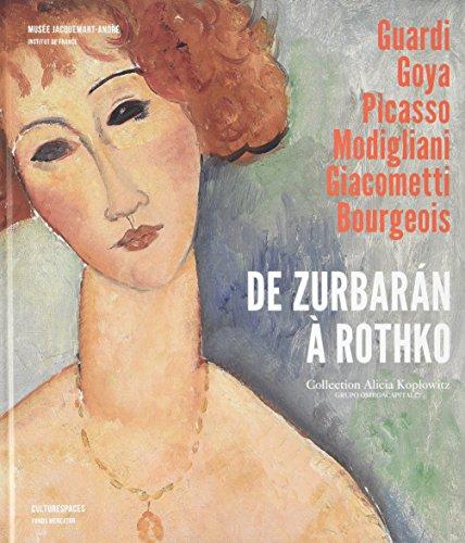 De Zurbaran à Rothko : Collection Alicia Koplowitz