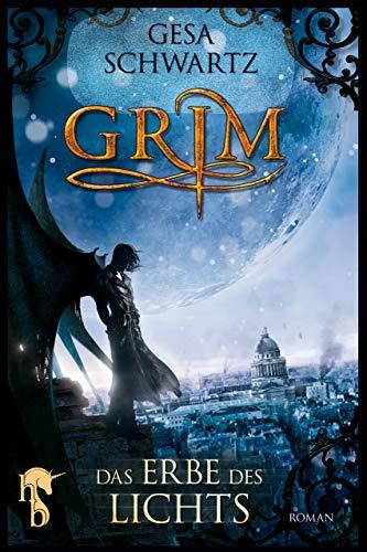 Grim: Das Erbe des Lichts eBook: Gesa Schwartz: Amazon.de: Kindle-Shop