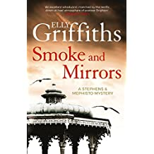 Smoke and Mirrors: Stephens and Mephisto Mystery 2 (Stephens & Mephisto Mystery)