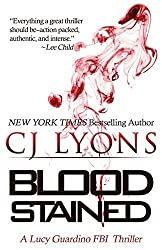 Blood Stained: A Lucy Guardino FBI Thriller (Lucy Guardino FBI Thrillers) by CJ Lyons (2015-08-04)