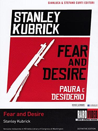fear-and-desire-paura-e-desiderio
