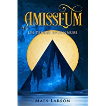 Amisseum: Les Terres Inconnues