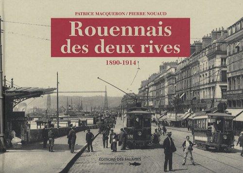 ROUENNAIS DES DEUX RIVES 1890-1914