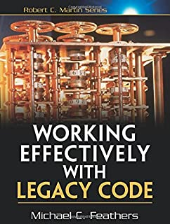 Working Effectively with Legacy Code (Robert C Martin) (0131177052) | Amazon Products