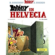 Astérix en Helvecia (Castellano - A Partir De 10 Años - Astérix - La Colección Clásica, Band 16)