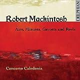 Robert Mackintosh: Airs, Minuets, Gavott...