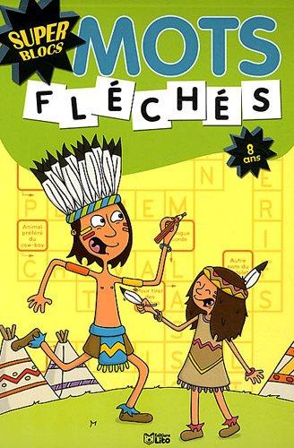 super-blocs-mots-fleches-8-ans