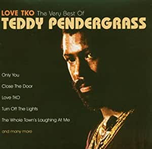Love TKO - The Very Best of Teddy Pendergrass