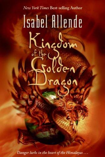 Kingdom of the golden dragon par Isabel Allende